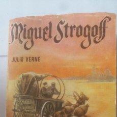 Libros de segunda mano: MIGUEL STROGOFF, JULIO VERNE 2ª PARTE. ENCICLOPEDIA PULGA. Lote 179377683
