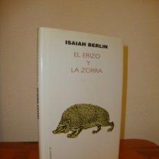 Libros de segunda mano: EL ERIZO Y LA ZORRA - ISAIAH BERLIN - MUCHNIK EDITORES. Lote 179380851