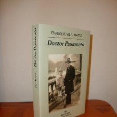 Libros de segunda mano: DOCTOR PASAVENTO - ENRIQUE VILA-MATAS - ANAGRAMA, MUY BUEN ESTADO, PRIMERA EDICIÓN: 2005. Lote 179404178