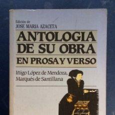 Libros de segunda mano: JOSÉ MARIA AZACETA - ANTOLOGÍA DE SU OBRA EN PROSA Y VERSO - PLAZA & JANES 1985.. Lote 179540166