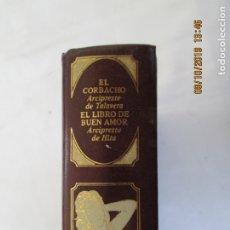 Libros de segunda mano: CLÁSICOS UNIVERSALES DE LA LITERATURA ERÓTICA - EL CORBACHO/EL LIBRO DEL BUEN AMOR. 1978. . Lote 179547621