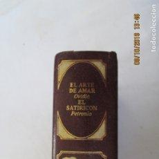 Libros de segunda mano: CLÁSICOS UNIVERSALES DE LA LITERATURA ERÓTICA - EL ARTE DE AMAR/EL SATIRICON - 1978. . Lote 179547726