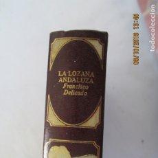 Libros de segunda mano: CLÁSICOS UNIVERSALES DE LA LITERATURA ERÓTICA - LA LOZANA ANDALUZA - 1978.. Lote 179547821