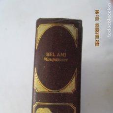 Libros de segunda mano: CLÁSICOS UNIVERSALES DE LA LITERATURA ERÓTICA - BEL AMI - 1978.. Lote 179548151