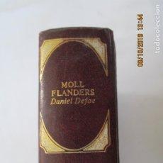 Libros de segunda mano: CLÁSICOS UNIVERSALES DE LA LITERATURA ERÓTICA - MOLL FLANDERS - 1978. . Lote 179548267