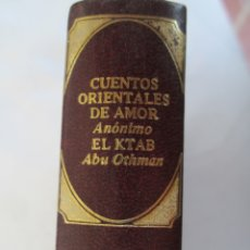 Libros de segunda mano: CLÁSICOS UNIVERSALES DE LA LITERATURA ERÓTICA - CUENTOS ORIENTALES - 1978. . Lote 179549110