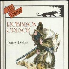 Libros de segunda mano: ROBINSON CRUSOE, DANIEL DAFOE. Lote 179559791
