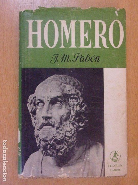 HOMERO / J.M. PABÓN / 1947. LABOR (Libros de Segunda Mano (posteriores a 1936) - Literatura - Narrativa - Clásicos)