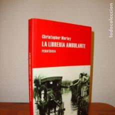 Libros de segunda mano: LA LIBRERÍA AMBULANTE - CHRISTOPHER MORLEY - PERIFÉRICA, MUY BUEN ESTADO. Lote 180140807
