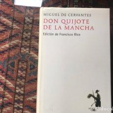 Libros de segunda mano: DON QUIJOTE DE LA MANCHA. EDICIÓN DE FRANCISCO RICO. ALFAGUARA. 2007. Lote 180151033