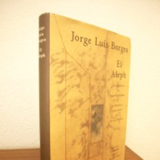 Libros de segunda mano: JORGE LUIS BORGES: EL ALEPH. ILUSTR. JOSÉ HERNÁNDEZ (GALAXIA GUTENBERG/ CÍRCULO DE LECTORES) RARO. Lote 180256792