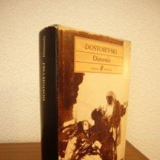 Libros de segunda mano: FIÓDOR M. DOSTOIEVSKI: DIMONIS. TRAD. DE JOSEP M. GÜELL (EDHASA, 1987) RAR. Lote 180257247