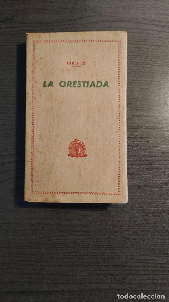 LA ORESTIADA. ESQUILO. BLASS. (Libros de Segunda Mano (posteriores a 1936) - Literatura - Narrativa - Clásicos)