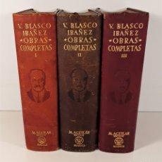 Libros de segunda mano: OBRAS COMPLETAS. 3 TOMOS. VICENTE BLASCO. EDIT. AGUILAR. MADRID. 1946.. Lote 181692900