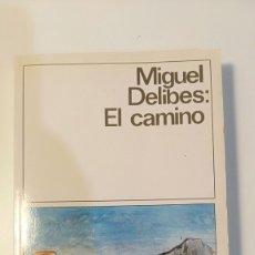 Libros de segunda mano: EL CAMINO (MIGUEL DELIBES). Lote 182322657
