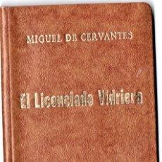 Libros de segunda mano: LIBRITO,EL LICENCIADO VIDRIERA,AÑO 1973,EDICION LIMITADA Y NUMERADA DE 1000 UNI.,MIGUEL DE CERVANTES. Lote 182492988