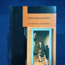 Libros de segunda mano: TRISTRAM SHANDY - LAURENCE STERNE - TRADUCCIÓN DE JAVIER MARÍAS - ALFAGUARA. Lote 182769443