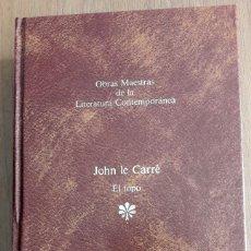 Libros de segunda mano: EL TOPO. JOHN LE CARRÉ. OBRAS MAESTRAS DE LA LITERATURA CONTEMPORÁNEA. Lote 182776418
