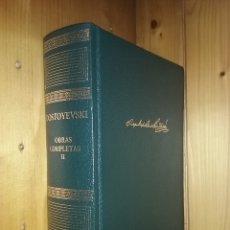Libros de segunda mano: FIODOR DOSTOYEVSKI, OBRAS COMPLETAS, TOMO II, AGUILAR, 2004. Lote 183006002