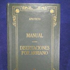 Libros de segunda mano: EPÍCTETO - MANUAL / DISERTACIONES POR ARRIANO - BIBLIOTECA BÁSICA GREDOS. Lote 183020607