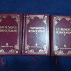 Libros de segunda mano: LOS FILÓSOFOS PRESOCRÁTICOS - COMPLETA EN 3 VOLÚMENES - BIBLIOTECA BÁSICA GREDOS. Lote 183022182