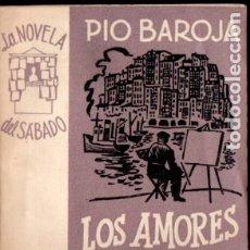 Libros de segunda mano: PÍO BAROJA : LOS AMORES DE ANTONIO Y CRISTINA (NOVELA DEL SÁBADO, 1953). Lote 183277455