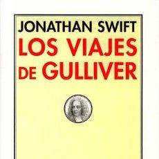 Libros de segunda mano: LOS VIAJES DE GULLIVER.JONATHAN SWIFT.NUEVO. Lote 183511806