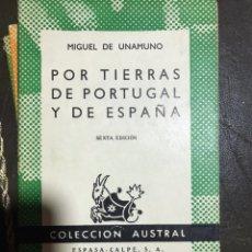 Libros de segunda mano: POR TIERRAS DE PORTUGAL Y DE ESPAÑA MIGUEL DE UNAMUNO. Lote 183560987