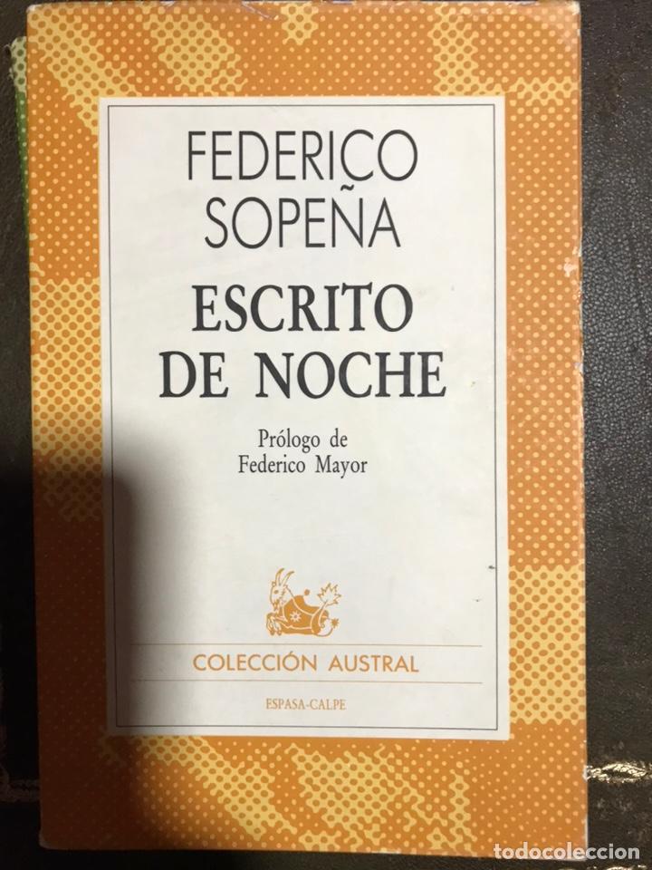 ESCRITO DE NOCHE FEDERICO SOPEÑA (Libros de Segunda Mano (posteriores a 1936) - Literatura - Narrativa - Clásicos)