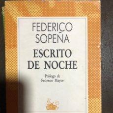Libros de segunda mano: ESCRITO DE NOCHE FEDERICO SOPEÑA. Lote 183561147