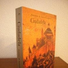 Libros de segunda mano: ANTOINE DE SAINT-EXUPÉRY: CIUDADELA (ALBA, CLÁSICOS MODERNOS, 1998). Lote 183564841