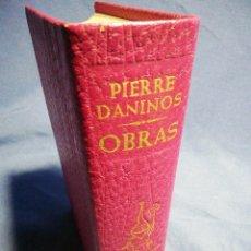 Libros de segunda mano: OBRAS. PIERRE DANINOS. PIEL TINTADA Y PAPEL DE BIBLIA. Lote 183607690
