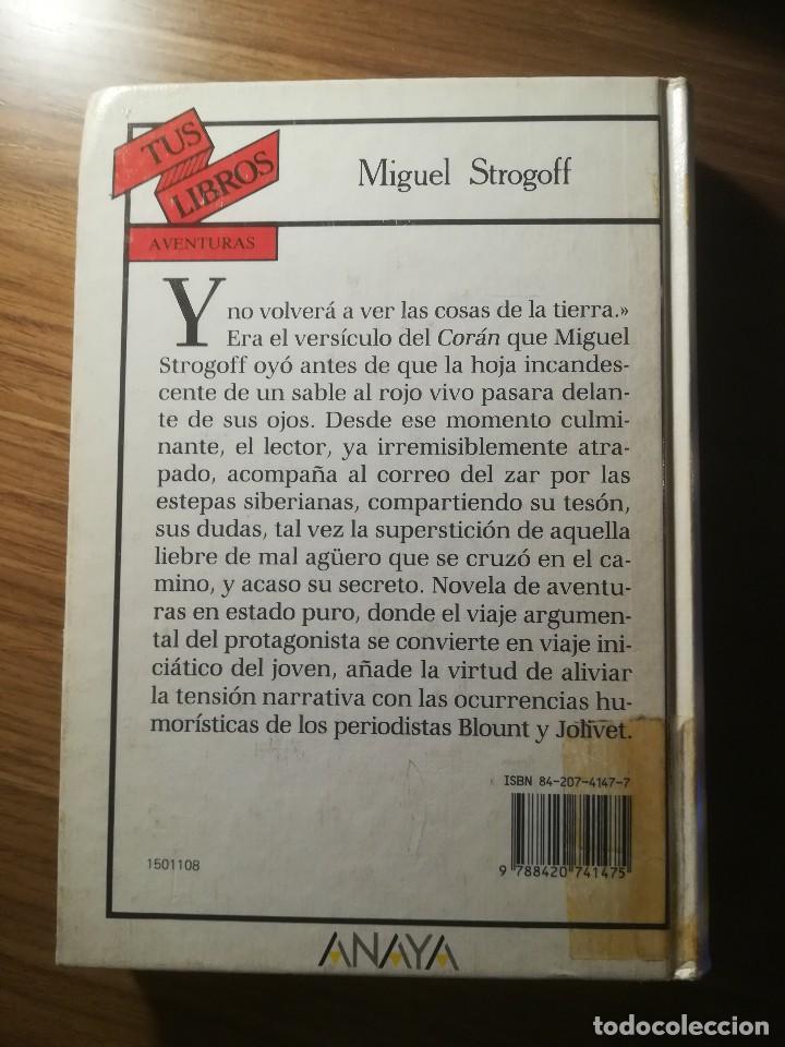 Libros de segunda mano: MIGUEL STROGOFF JULIO VERNE ANAYA TUS LIBROS COLECCION AVENTURAS 1991 - Foto 2 - 183613907