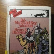 Libros de segunda mano: LAS MINAS DEL REY SALOMON HENRY R HAGGARD ANAYA TUS LIBROS COLECCION AVENTURAS 1985. Lote 183615355