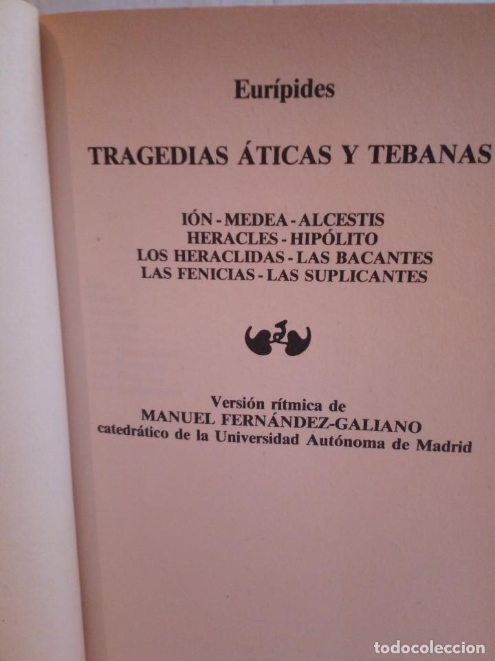 Libros de segunda mano: 226-EURIPIDES, Tragedias aticas y tebanas, 1991 - Foto 3 - 183625626