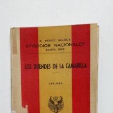 Libros de segunda mano: LOS DUENDES DE LA CAMARILLA EPISODIOS NACIONALES. BENITO PEREZ GALDOS EDITORIAL HERNANDO 1943 TDK428. Lote 183732417