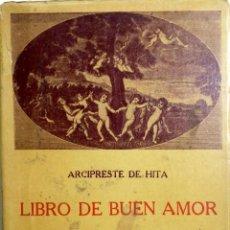 Libros de segunda mano: LIBRO DE BUEN AMOR, ARCIPESTRE DE HITA. BIBLIOTECA CLASICA UNIVERSAL.. Lote 183761278