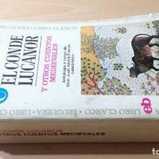 Libros de segunda mano: EL CONDE LUCANOR Y OTROS CUENTOS MEDIEVALES - BRUGUERA - JUAN ALCINA / B702. Lote 183842327