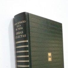 Libros de segunda mano: JUAN IGNACIO LUCA DE TENA. OBRAS SELECTAS. EDITORIAL CARROGGIO. TDK363. Lote 183907907