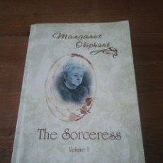 Libros de segunda mano: THE SORCERESS. VOLUMEN I. MARGARET OLIPHANT. ELIBRON CLASSICS.. Lote 184102440