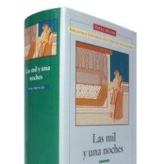 Libros de segunda mano: 1998 - LAS MIL Y UNA NOCHES. VOLUMEN III - CÍRCULO DE LECTORES, OPERA MUNDI, LITERATURAS ORIENTALES. Lote 194405252