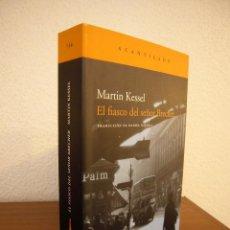 Libros de segunda mano: MARTIN KESSEL: EL FIASCO DEL SEÑOR BRECHER (ACANTILADO, 2008) MUY BUEN ESTADO. RARO.. Lote 184197372
