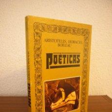 Libros de segunda mano: ARISTÓTELES, HORACIO, BOILEAU: POÉTICAS (EDITORA NACIONAL, 1984) MUY BUEN ESTADO. Lote 184295727