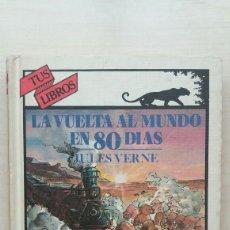 Libros de segunda mano: LA VUELTA AL MUNDO EN 80 DÍAS. JULES VERNE. ANAYA, TUS LIBROS 37, 1989.. Lote 185682183