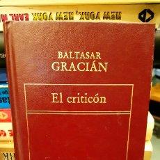 Libros de segunda mano: EL CRÍTICÓN - GRACIÁN,BALTASAR. Lote 185905521