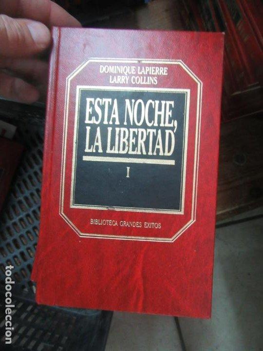 ESTA NOCHE, LA LIBERTAD I, DOMINIQUE LAPIERRE LARRY COLLINS. L.10257-419 (Libros de Segunda Mano (posteriores a 1936) - Literatura - Narrativa - Clásicos)
