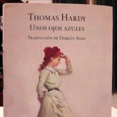 Livros em segunda mão: THOMAS HARDY - UNOS OJOS AZULES. Lote 187101867