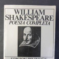 Libros de segunda mano: WILLIAM SHAKESPEARE, OBRA COMPLETA EN POESIA-EDICION BILINGUE-LIBROS RÍO NUEVO, 1976. Lote 187212898