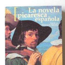 Libros de segunda mano: FLORENCIO SEVILLA (ED) - LA NOVELA PICARESCA ESPAÑOLA. TODA EN UN VOLUMEN. 1250 PÁGINAS - CASTALIA. Lote 187213031
