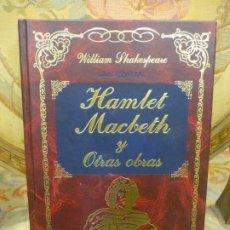 Libros de segunda mano: HAMLET-MACBETH-EL MERCADER DE VENECIA Y NOCHE DE REYES, DE WILLIAM SHAKESPEARE. MUY ILUSTRADO.. Lote 187217381